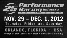 Performance Racing Industry Show 2012