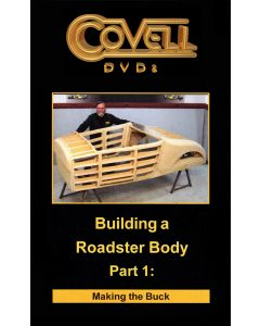 Building a Roadster Body Part 1: Making the Buck DVD